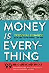 Money Is Everything: Personal Finance...