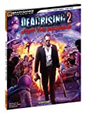 Off Base Productions Dead Rising 2: Off the Record (Official Strategy Guides (Bradygames))