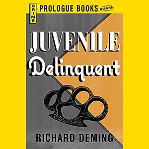 Juvenile Delinquent | [Richard Deming]