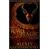 The Road to Magic (Book 1 of the Way of the Demon Series)