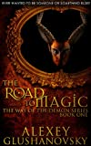 The Road to Magic (Way of the Demon Series Book 1)