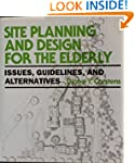 Site Planning and Design for the Elde...