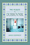 img - for Two Tickets to Dubrovnik book / textbook / text book