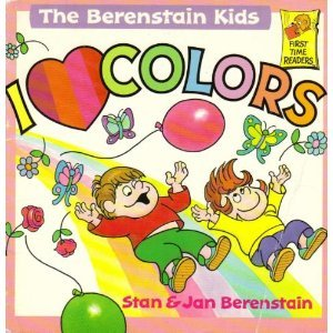 The Berenstain Kids: I Love Colors (First Time Readers)