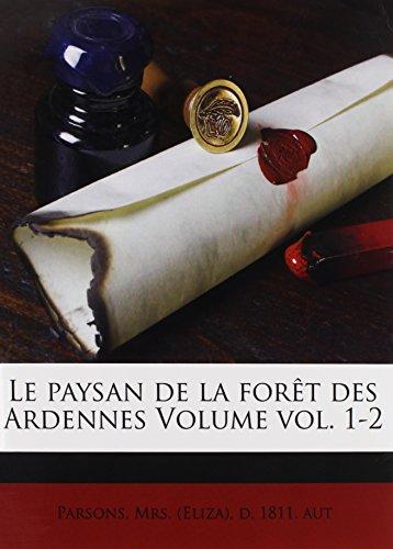 Le paysan de la forêt des Ardennes Volume vol. 1-2