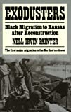 Exodusters: Black Migration to Kansas After Reconstruction (0393009513) by Painter, Nell Irvin