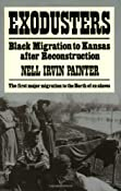 Amazon.com: Exodusters: Black Migration to Kansas After Reconstruction (9780393009514): Nell Irvin Painter: Books