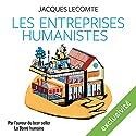 Les entreprises humanistes   Livre audio Auteur(s) : Jacques Lecomte Narrateur(s) : Françoise Carrière