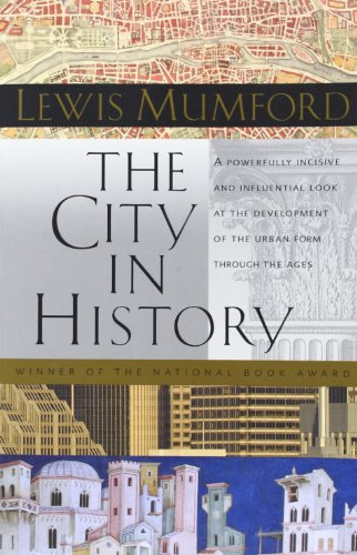 The City in History: Its Origins, Its Transformations,...