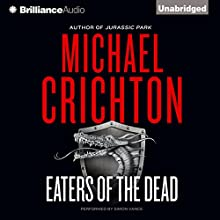 Eaters of the Dead (       UNABRIDGED) by Michael Crichton Narrated by Simon Vance