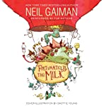 Fortunately, the Milk | Neil Gaiman