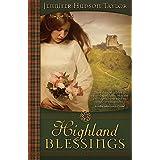 Highland Blessings ~ Jennifer Hudson Taylor