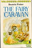 The Fairy Caravan (A Young Puffin Story Book) (0140318232) by Potter, Beatrix