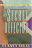 img - for The Secret Defector book / textbook / text book