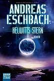 Kelwitts Stern: Roman (Science Fiction. Bastei Lübbe Taschenbücher)