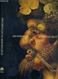 Arcimboldo le merveilleux (Collection