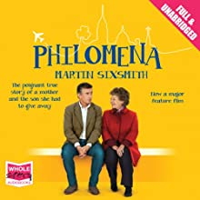 Philomena (       UNABRIDGED) by Martin Sixsmith Narrated by John Curless