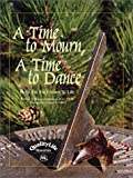 img - for A Time to Mourn, A Time to Dance: Help for the Losses in Life by Metzgar, Margaret, Margaret Metzgar, M.A., CMHC (2001) Hardcover book / textbook / text book
