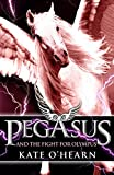 Kate O'Hearn Pegasus and the Fight for Olympus