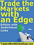 img - for Trade the Markets with an Edge (Traders World Online Expo Books Book 4) book / textbook / text book