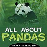 All About Pandas | Karen Darlington