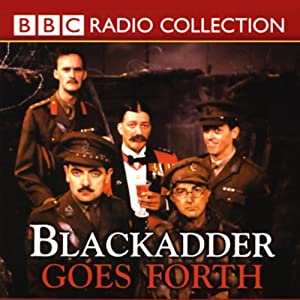 Blackadder Goes Forth | [Richard Curtis, Ben Elton]