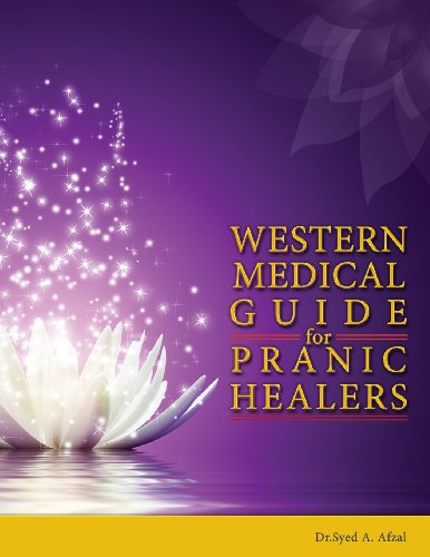 Western Medical Guide For Pranic Healers: A Pranic Healers Companion