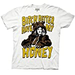 Workaholics: Bitch Better Have My Honey Tee - Unisex