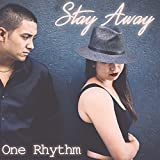 Stay Away - Single
