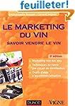 Le marketing du vin - 3e �dition - Sa...