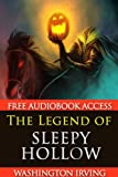 img - for The Legend of Sleepy Hollow (with Audiobook Access and Original Illustrations, Annotated) book / textbook / text book