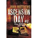 Ascension Day #2 ~ John Matthews