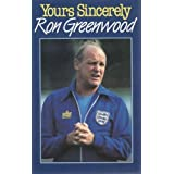 Yours Sincerelyby Ron Greenwood