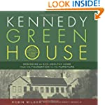 Kennedy Green House: Designing an Eco...