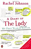 Rachel Johnson A Diary of The Lady: My First Year As Editor