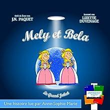Mely et Bela: Le Grand Jahat, Volume 1 | Livre audio Auteur(s) : J. N. Paquet Narrateur(s) : Anne-Sophie Marie