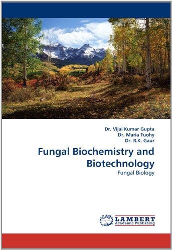 Fungal Biochemistry and Biotechnology