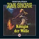 John Sinclair 35: K�nigin der W�lfe