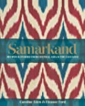 Samarkand: Recipes & Stories from Cen...