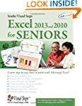 Excel 2013 and 2010 for Seniors: Lear...
