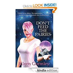 Don't Feed the Fairies (The Cytolene Chronicles)