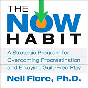 The Now Habit | [Neil Fiore]