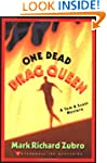 One Dead Drag Queen: A Tom & Scott My...