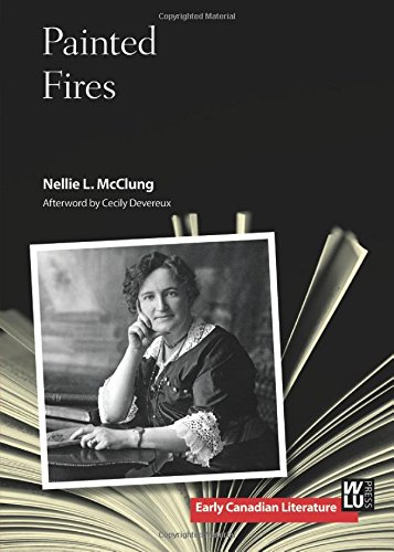Painted Fires (Early Canadian Literature)