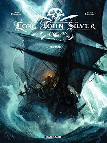 long-john-silver-tome-2-neptune-french-edition