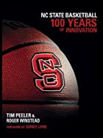 NC State Basketball: 100 Years of Innovation Front Cover