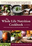 img - for The Whole Life Nutrition Cookbook: Whole Foods Recipes for Personal and Planetary Health, Second Edition book / textbook / text book