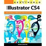 Real World Adobe Illustrator CS4by Mordy Golding