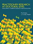 Practitioner Research at Doctoral Lev...
