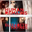 Human Remains: A Novel (       UNABRIDGED) by Elizabeth Haynes Narrated by Karen Cass